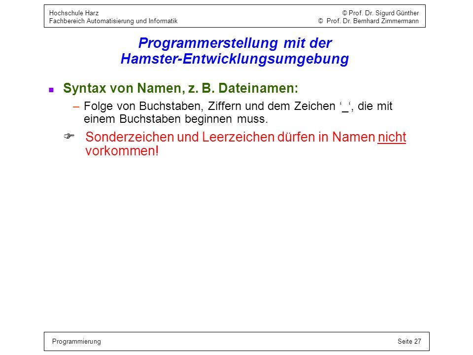 Programmerstellung mit der Hamster-Entwicklungsumgebung