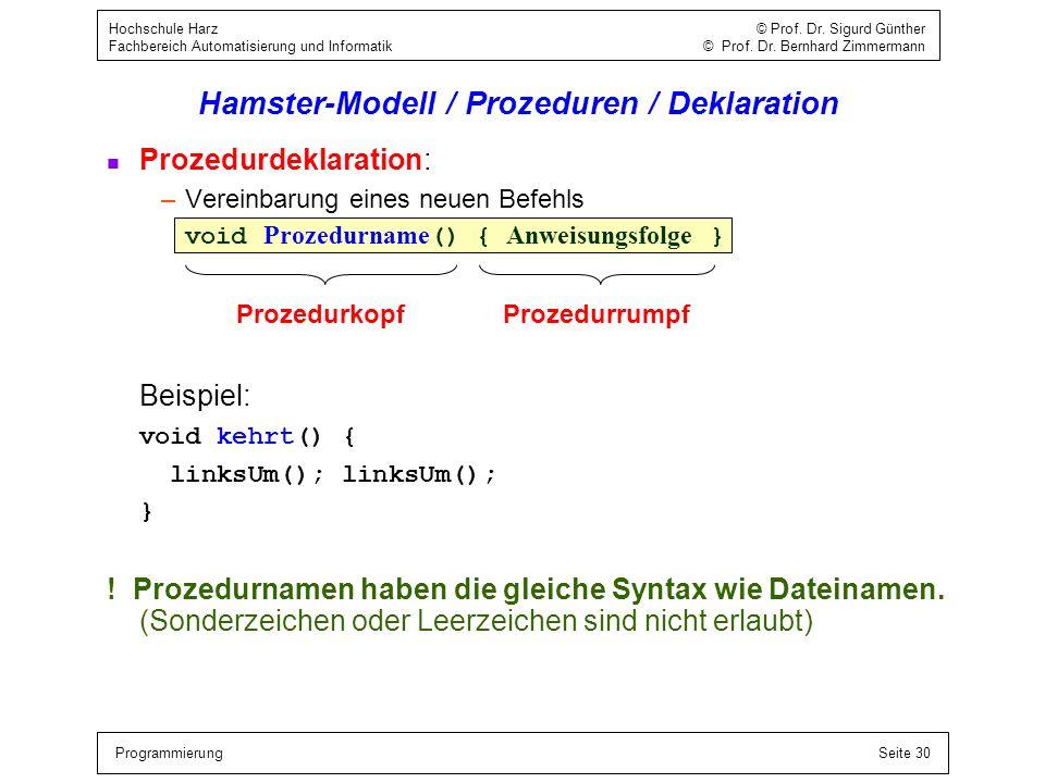Hamster-Modell / Prozeduren / Deklaration
