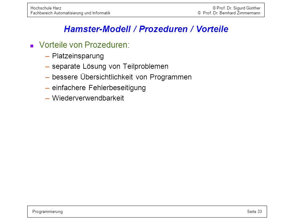 Hamster-Modell / Prozeduren / Vorteile