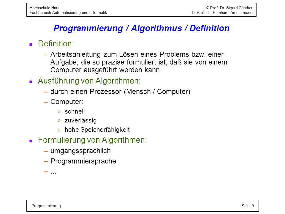 Programmierung / Algorithmus / Definition