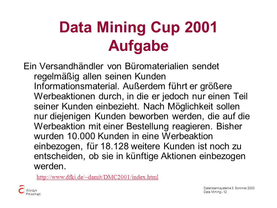 Data Mining Cup 2001 Aufgabe