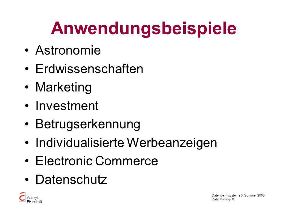 Anwendungsbeispiele Astronomie Erdwissenschaften Marketing Investment