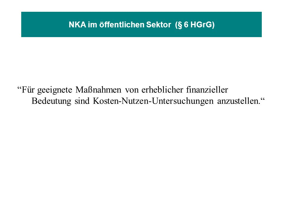 NKA im öffentlichen Sektor (§ 6 HGrG)