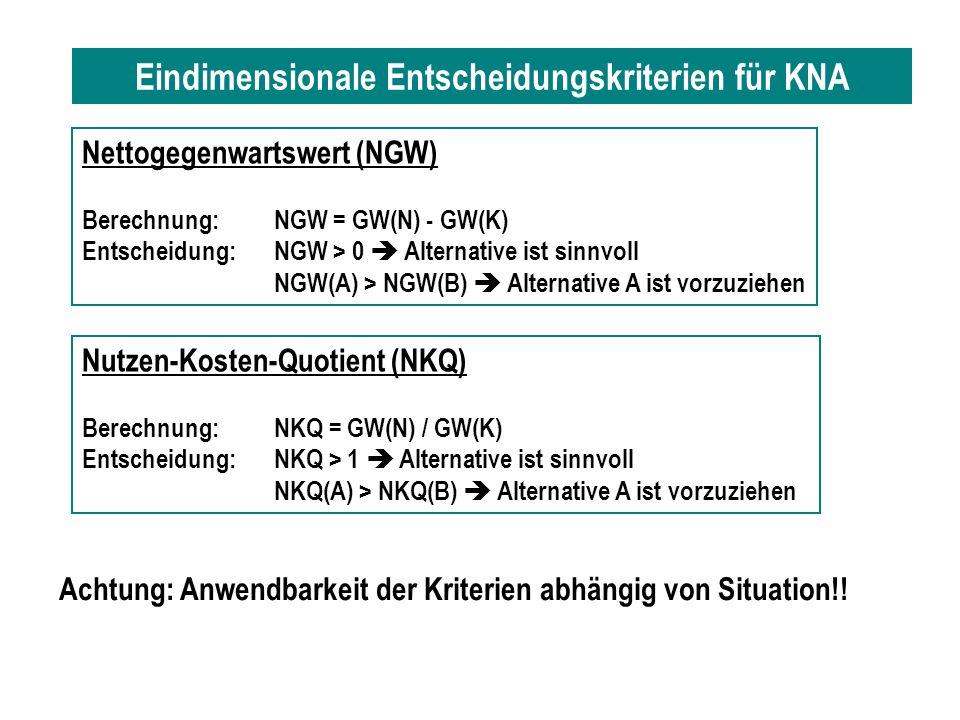 Eindimensionale Entscheidungskriterien für KNA