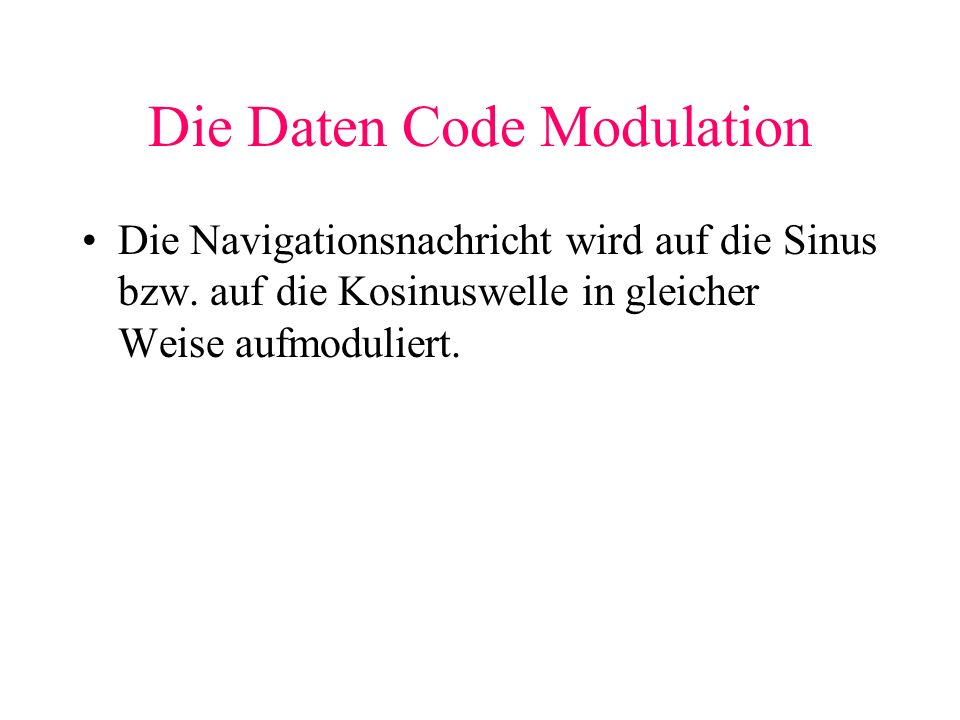 Die Daten Code Modulation