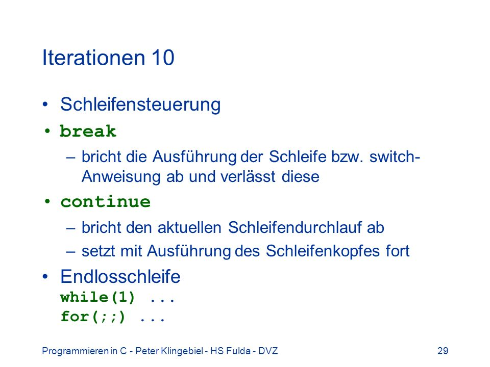 Iterationen 10 Schleifensteuerung break continue