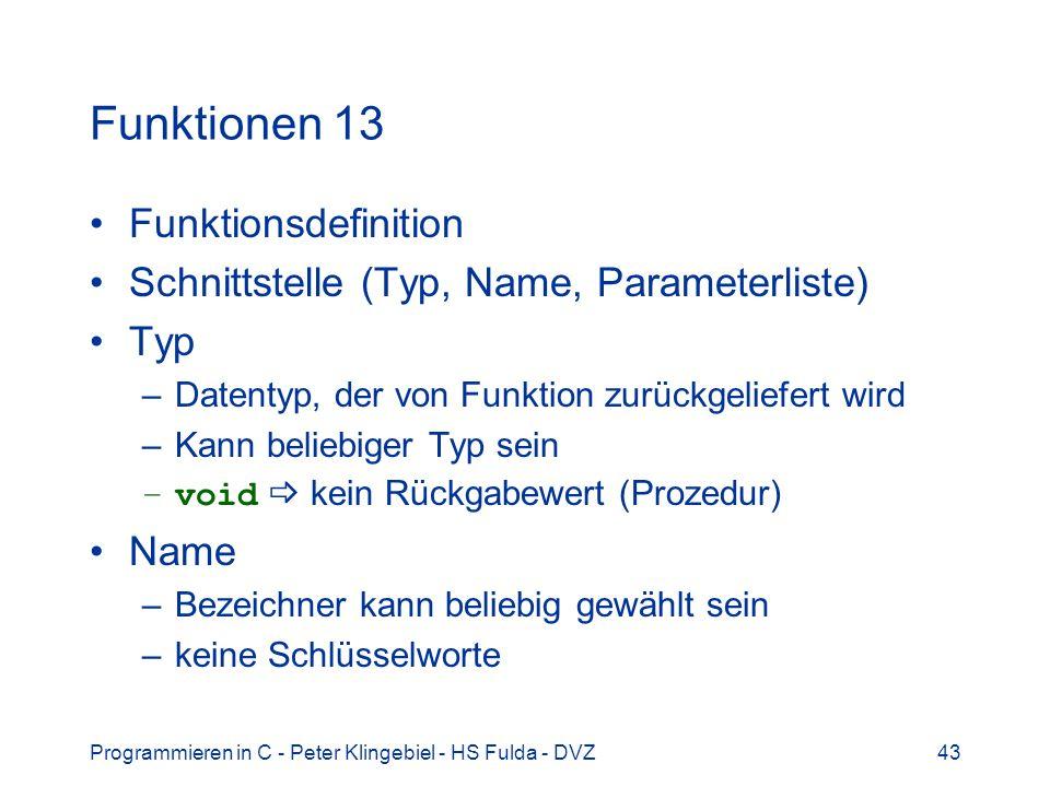 Funktionen 13 Funktionsdefinition