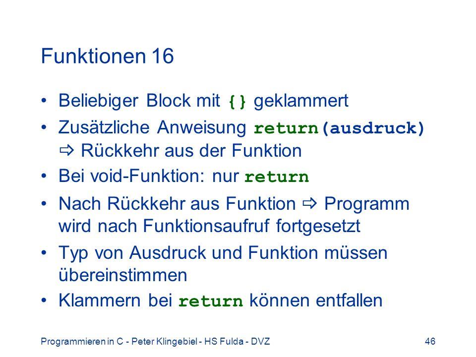 Funktionen 16 Beliebiger Block mit {} geklammert