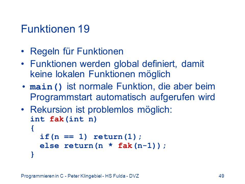 Funktionen 19 Regeln für Funktionen