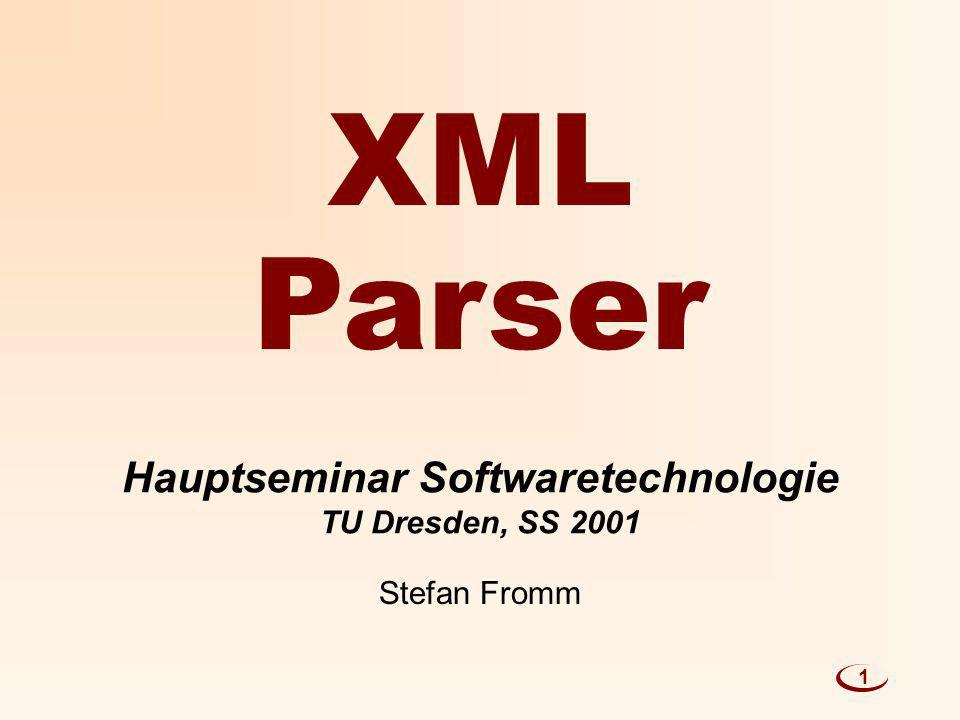 Hauptseminar Softwaretechnologie TU Dresden, SS 2001