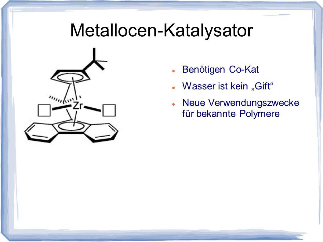 Metallocen-Katalysator