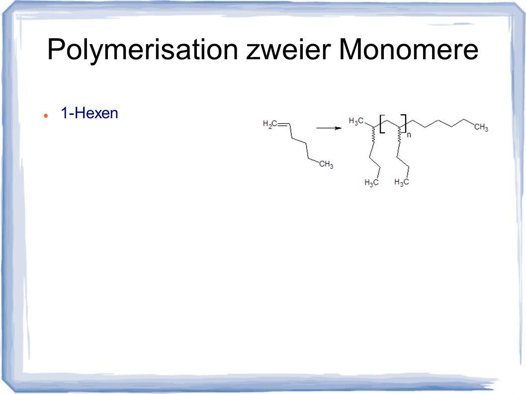 Polymerisation zweier Monomere