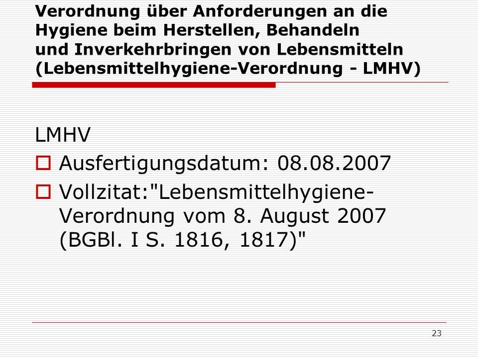 LMHV Ausfertigungsdatum: 08.08.2007