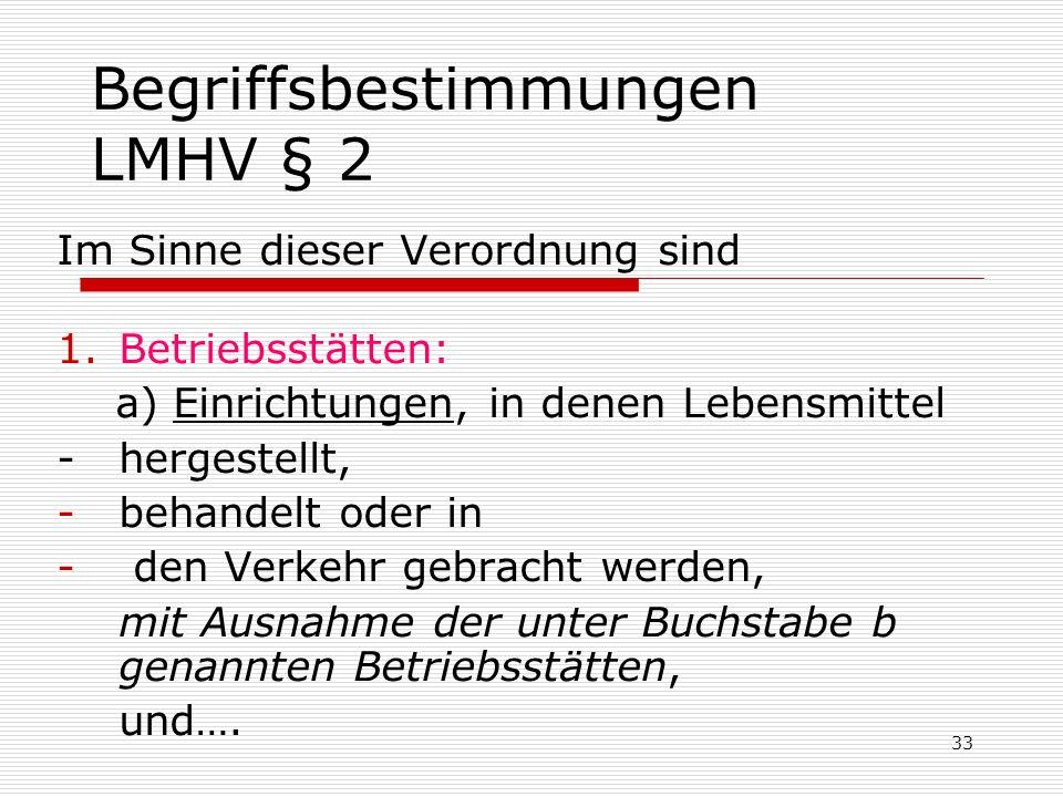 Begriffsbestimmungen LMHV § 2