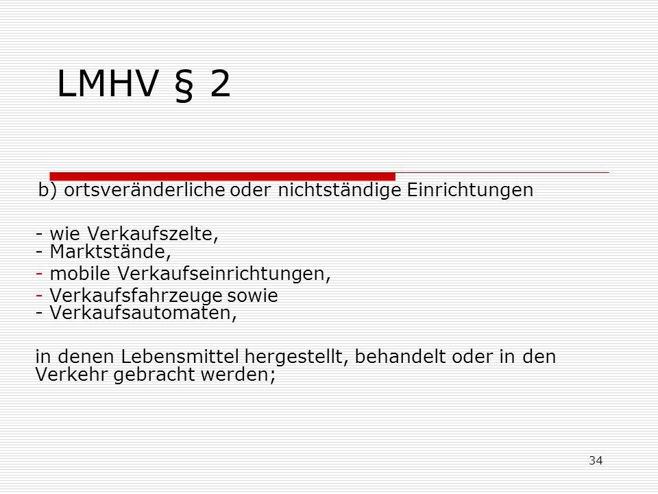 LMHV § 2 - wie Verkaufszelte, - Marktstände,