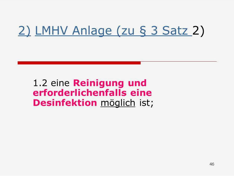 2) LMHV Anlage (zu § 3 Satz 2)