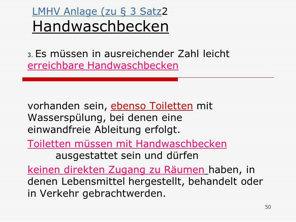 LMHV Anlage (zu § 3 Satz2 Handwaschbecken