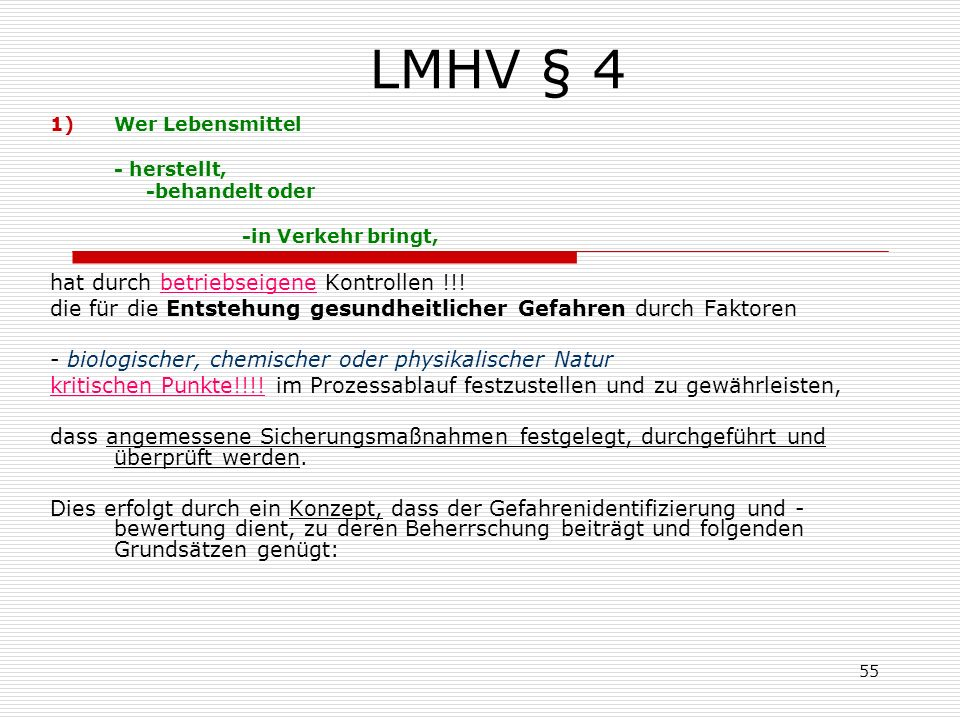 LMHV § 4 hat durch betriebseigene Kontrollen !!!