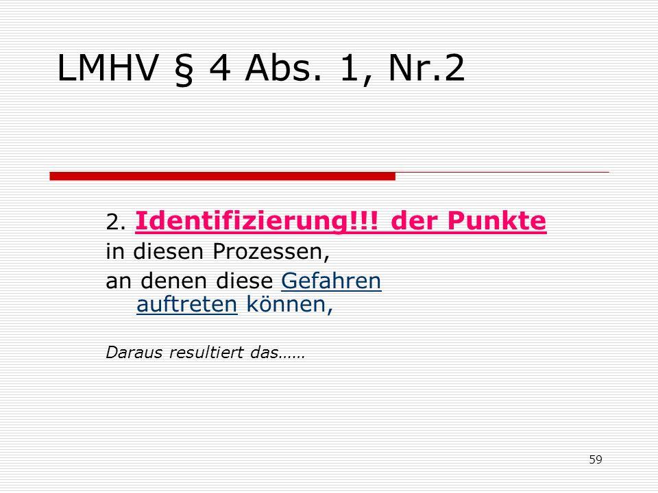 LMHV § 4 Abs. 1, Nr.2 2. Identifizierung!!! der Punkte