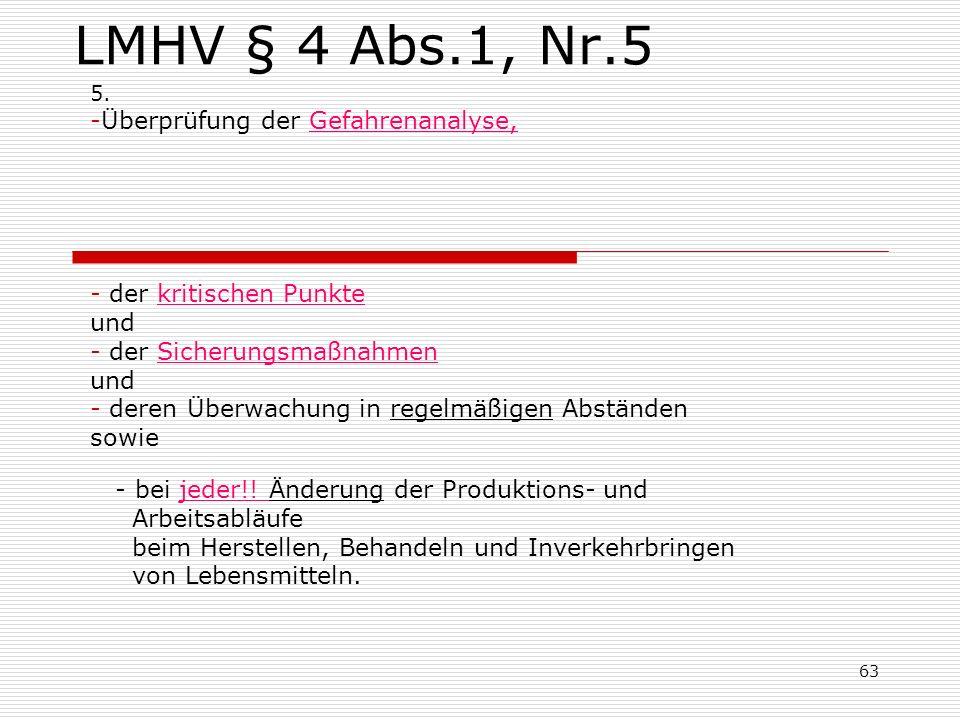 LMHV § 4 Abs.1, Nr.5 Überprüfung der Gefahrenanalyse,