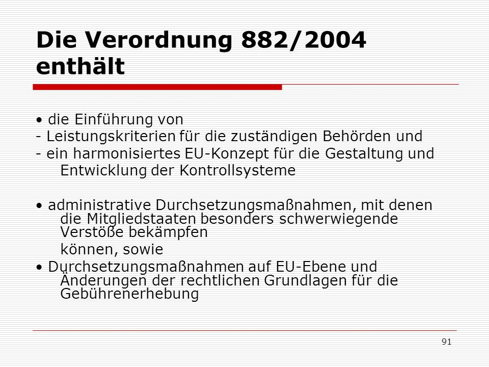 Die Verordnung 882/2004 enthält