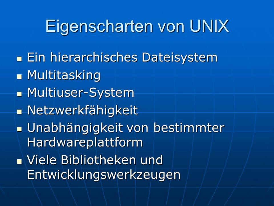 Eigenscharten von UNIX