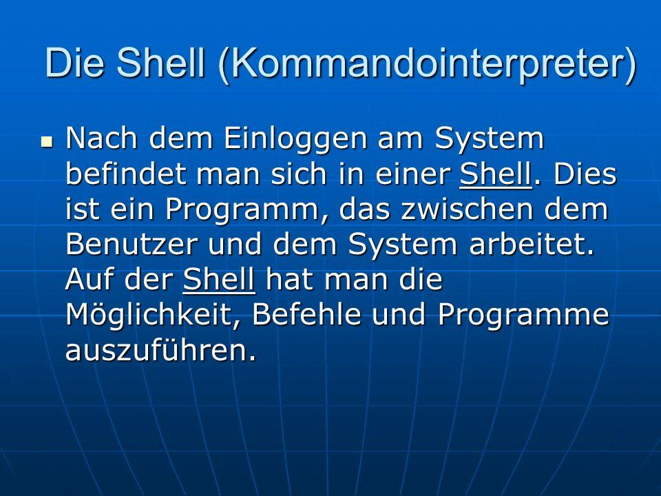 Die Shell (Kommandointerpreter)