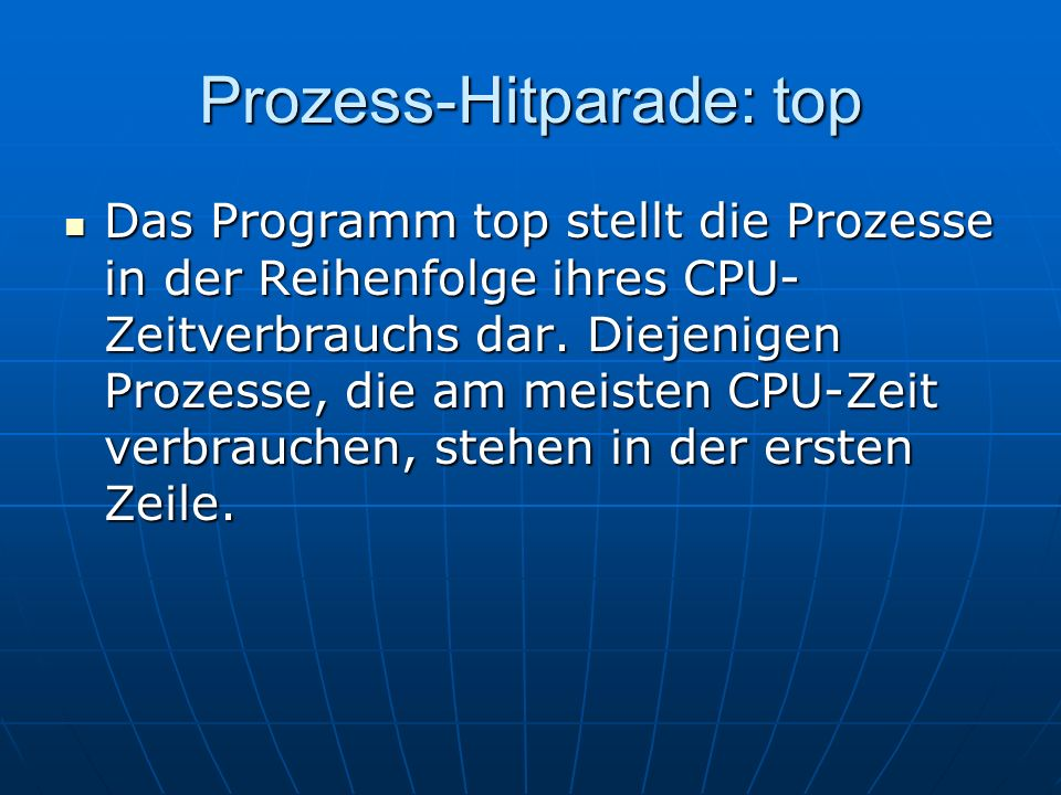 Prozess-Hitparade: top