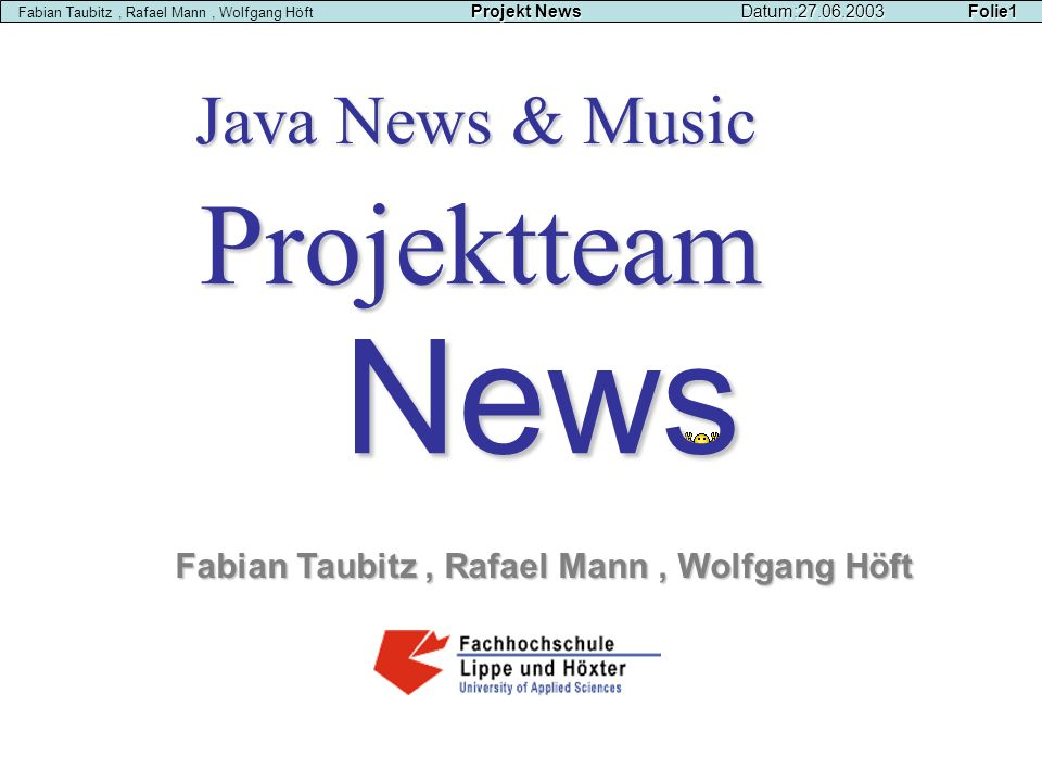 News Projektteam Java News & Music