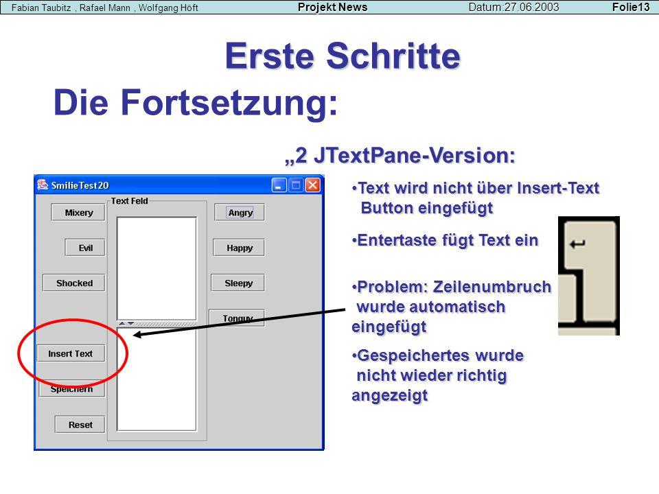 """Erste Schritte Die Fortsetzung: """"2 JTextPane-Version:"""