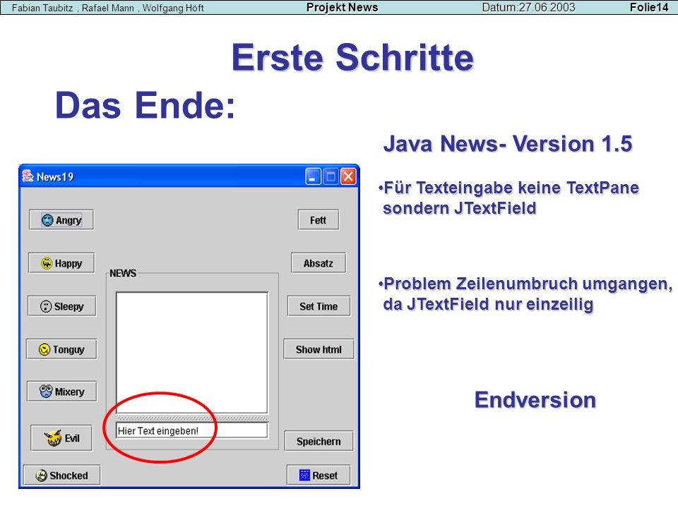 Erste Schritte Das Ende: Java News- Version 1.5 Endversion