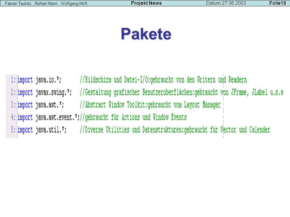 Fabian Taubitz , Rafael Mann , Wolfgang Höft. Projekt News. Datum:27