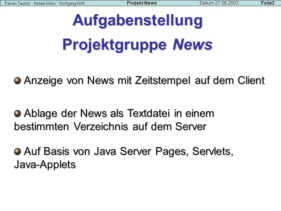 Aufgabenstellung Projektgruppe News