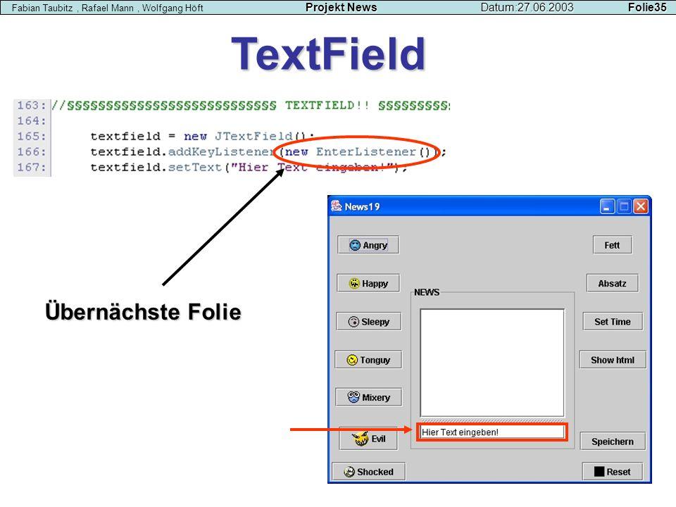 TextField Übernächste Folie