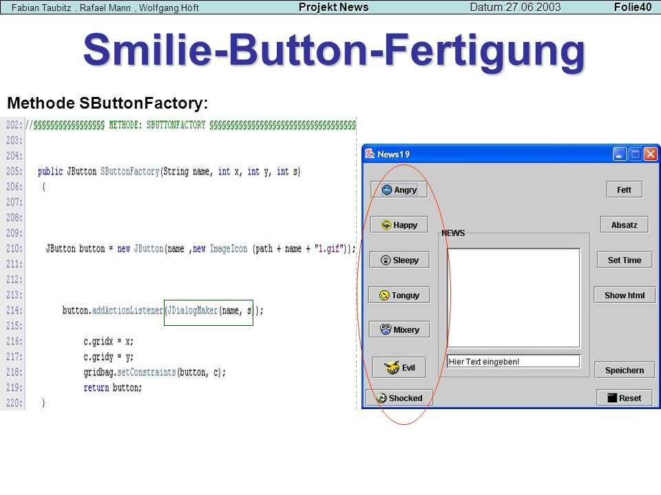 Smilie-Button-Fertigung Methode SButtonFactory: