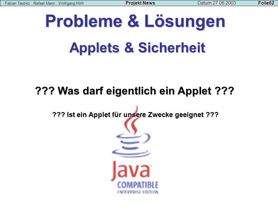 Probleme & Lösungen Applets & Sicherheit