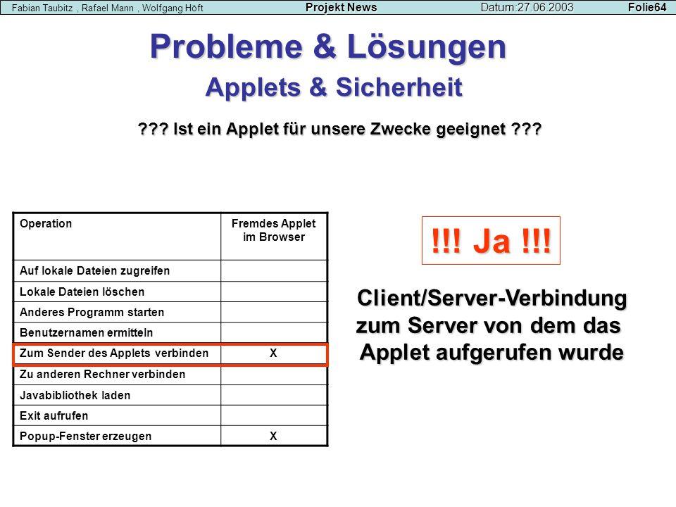 Probleme & Lösungen !!! Ja !!! Applets & Sicherheit