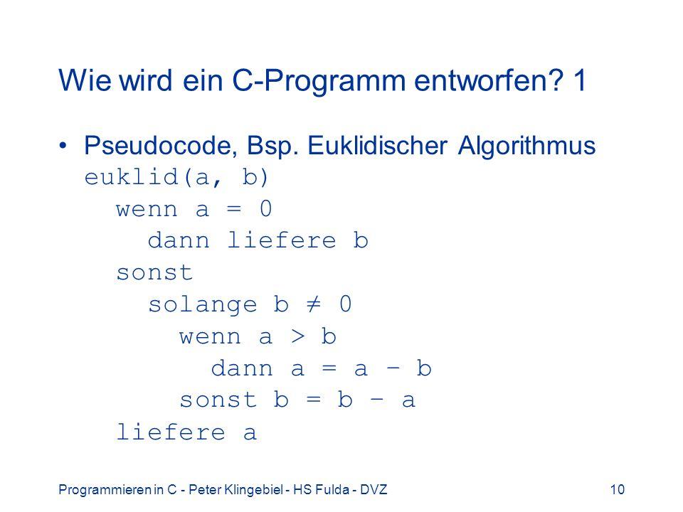 Wie wird ein C-Programm entworfen 1