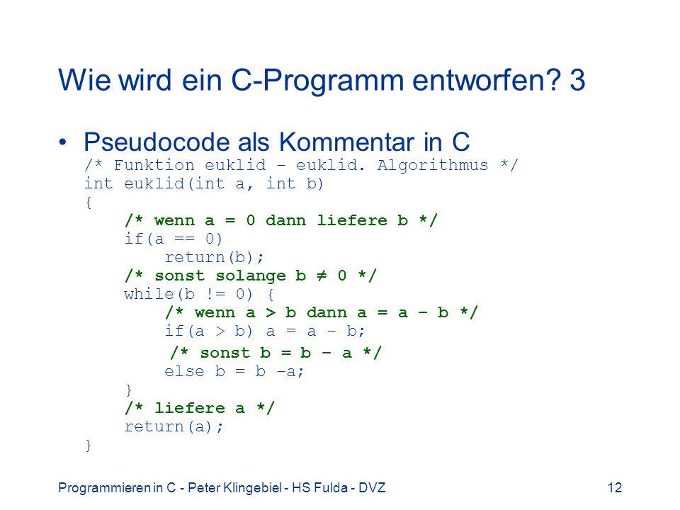 Wie wird ein C-Programm entworfen 3