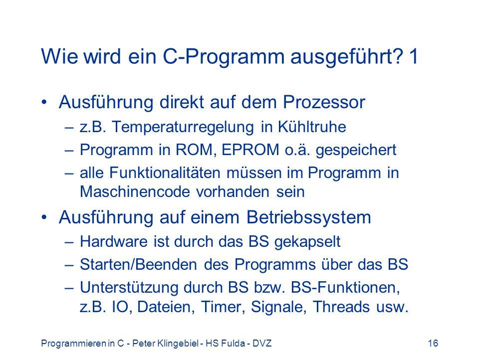 Wie wird ein C-Programm ausgeführt 1