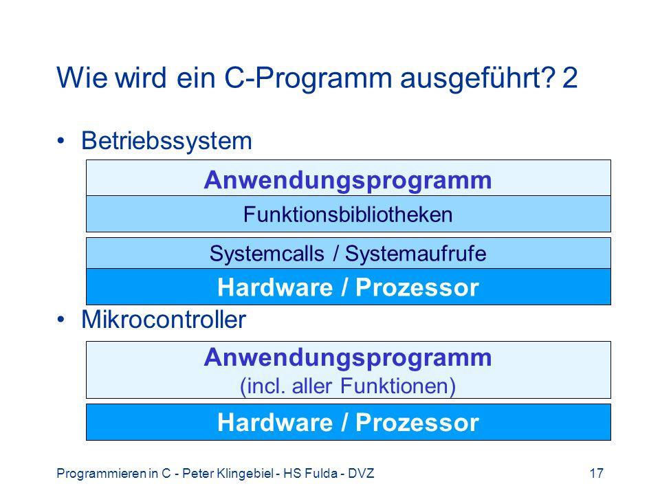 Wie wird ein C-Programm ausgeführt 2