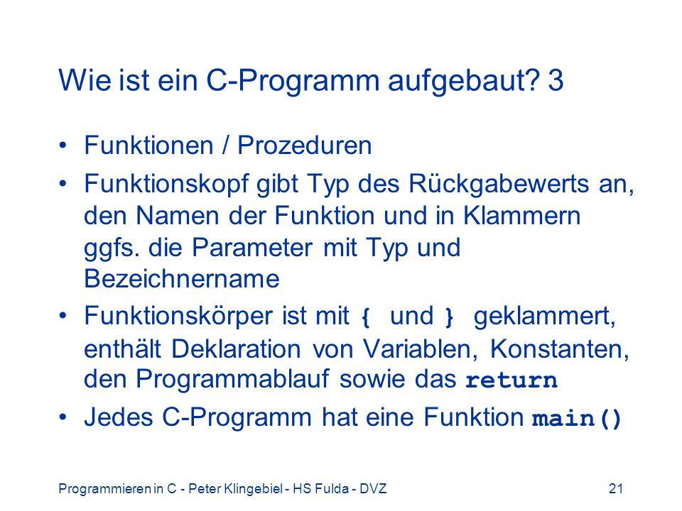 Wie ist ein C-Programm aufgebaut 3
