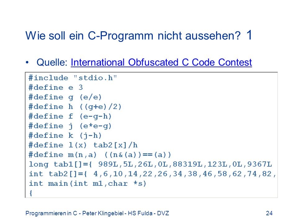 Wie soll ein C-Programm nicht aussehen 1