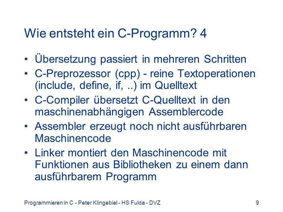 Wie entsteht ein C-Programm 4
