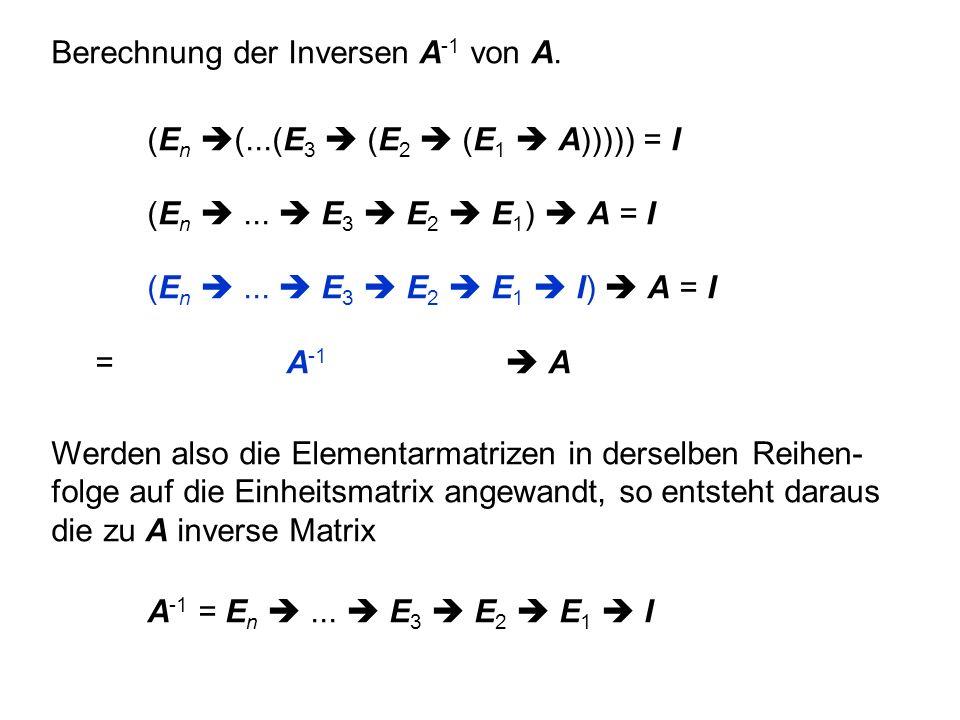 Berechnung der Inversen A-1 von A.