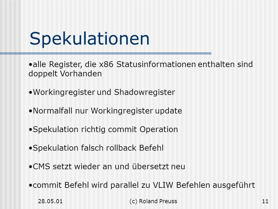 Spekulationen alle Register, die x86 Statusinformationen enthalten sind doppelt Vorhanden. Workingregister und Shadowregister.