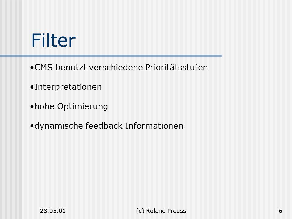 Filter CMS benutzt verschiedene Prioritätsstufen Interpretationen