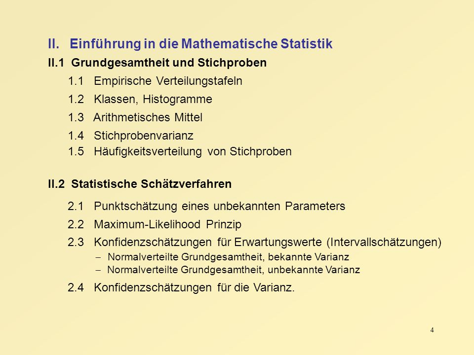 II. Einführung in die Mathematische Statistik