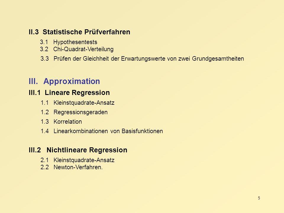 III. Approximation II.3 Statistische Prüfverfahren