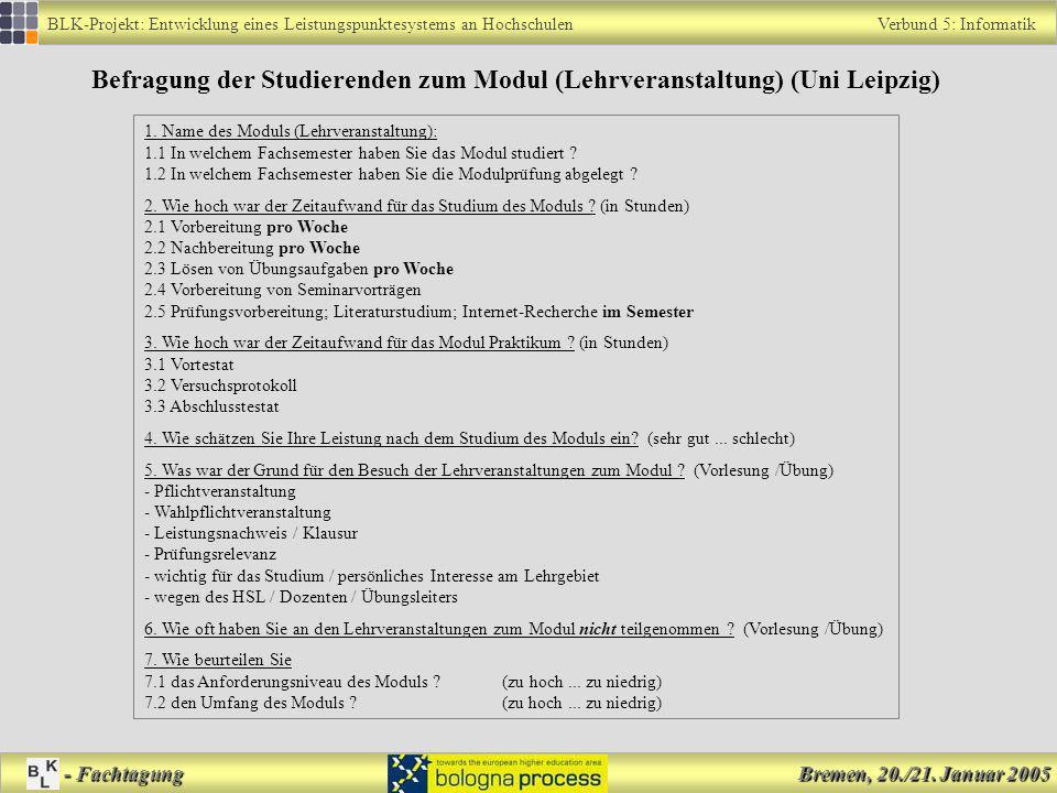 Befragung der Studierenden zum Modul (Lehrveranstaltung) (Uni Leipzig)